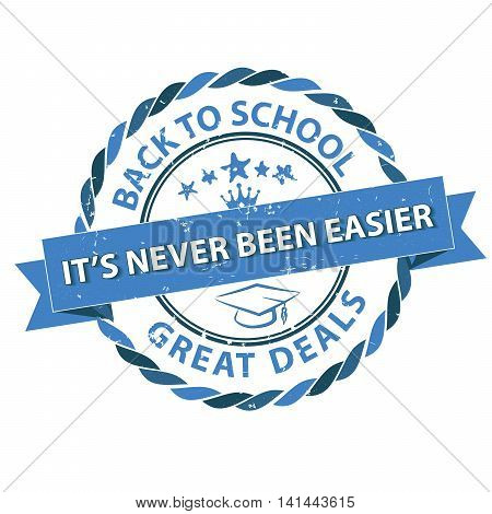 Back to school, great deals. It's never been easier - grunge blue stamp. Print colors used