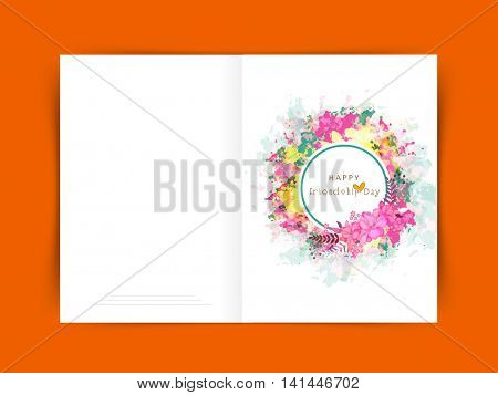 Elegant Greeting Card design decorated with colorful splash and beautiful flowers for Happy Friendship Day celebration.