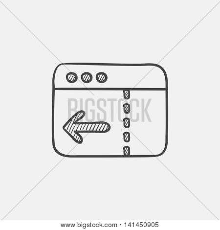Browser window with arrow left sketch icon for web, mobile and infographics. Hand drawn vector isolated icon.
