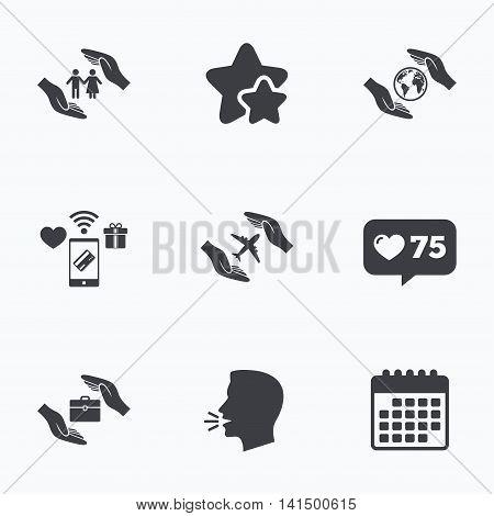 Hands insurance icons. Human life insurance symbols. Travel flight baggage symbol. World globe sign. Flat talking head, calendar icons. Stars, like counter icons. Vector