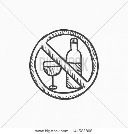 No alcohol sign vector sketch icon isolated on background. Hand drawn No alcohol sign icon. No alcohol sign sketch icon for infographic, website or app.