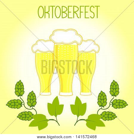 Three glasses of beer and hops branch, Oktoberfest. On a light yellow background, vector