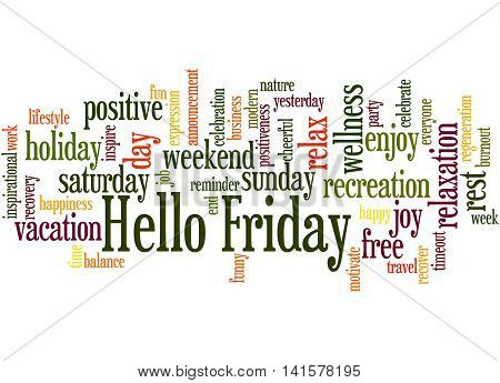 Hello Friday, Word Cloud Concept 5