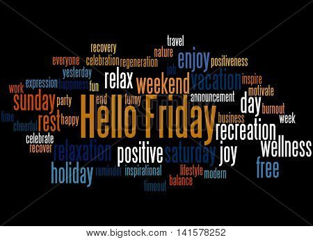 Hello Friday, Word Cloud Concept 3
