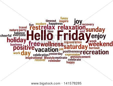 Hello Friday, Word Cloud Concept