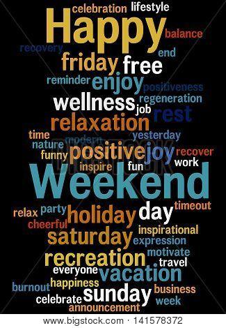 Happy Weekend, Word Cloud Concept 5