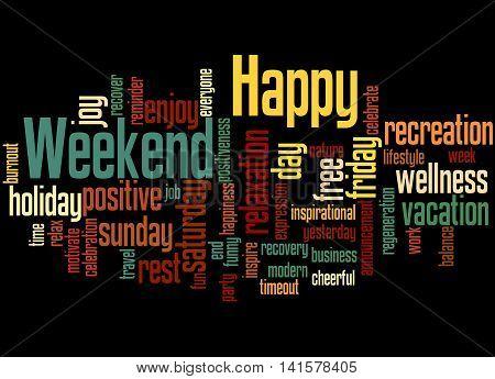 Happy Weekend, Word Cloud Concept 2