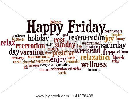 Happy Friday, Word Cloud Concept 9