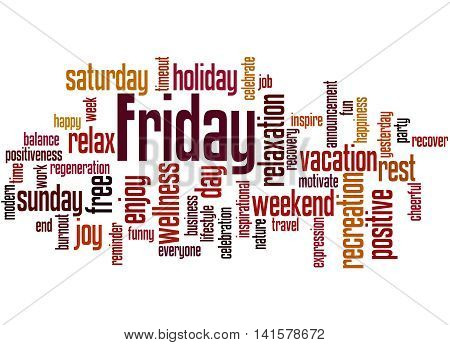 Friday, Word Cloud Concept 9