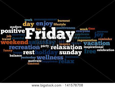 Friday, Word Cloud Concept 6