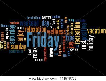 Friday, Word Cloud Concept 4