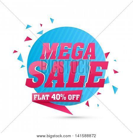 Mega Sale with Flat 40% Off, Creative Poster, Banner, Flyer or Tag design, Vector illustration.