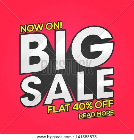 Big Sale with Flat 40% Off, Creative Poster, Banner or Flyer design, Vector illustration.