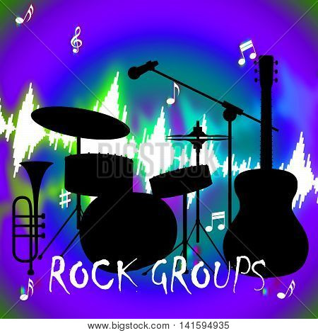 Rock Groups Indicates Sound Track And Band