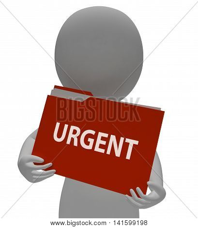 Urgent Folder Represents Deadline Urgency 3D Rendering