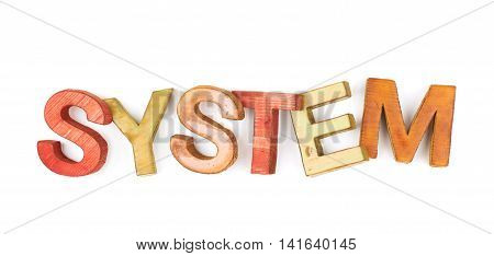 Word System made of colored with paint wooden letters, composition isolated over the white background