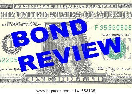 Bond Review Concept