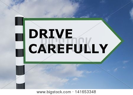 Drive Carefully Concept