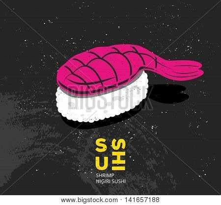 Vintage printable drawn sushi with shrimp. Vector japanese food print in pop art style. Design for t-shirt, card or picture for interior. Nigiri sushi ebi illustration.