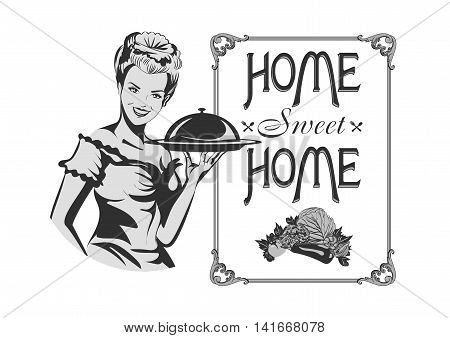 Home Sweet home. Retro sign with cute housewife