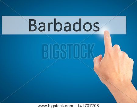 Barbados - Hand Pressing A Button On Blurred Background Concept On Visual Screen.