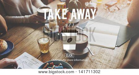 Take Away To Go Coffee Caffeine Concept