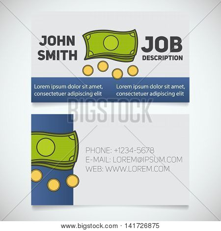 Business card print template with banknotes and coins logo. Easy edit. Manager. Seller. Accountant. Stationery design concept. Vector illustration