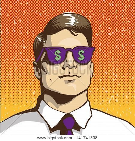 Man with sunglasses with dollar sign. Vector illustration in retro pop art style. Business success concept. Rich man thinking about money.