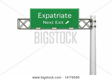 Highway Sign - Expatriate..
