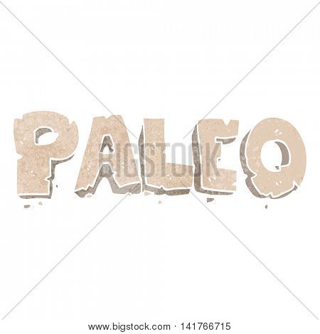 paleo freehand retro cartoon sign