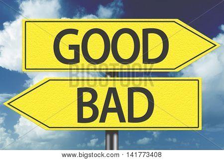 Good x Bad yellow sign