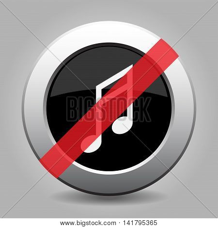 gray chrome button with no musical note - banned icon