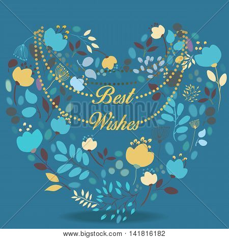 Blue and yellow floral heart with text Best wishes. Blue and yellow silhouettes of flowers and plants. Blue background. Yellow necklace with letters. Greeting vintage card.