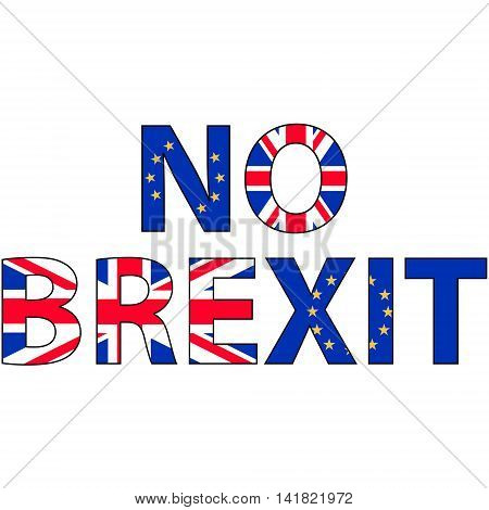 No brexit, the inscription of the flags of the UK and EU against the concept of a British exit from the European Union, vector for print or website design