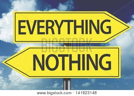 Everything x Nothing yellow sign