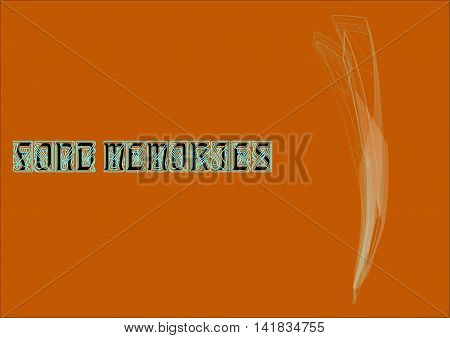 illustration on which expression of fond memories on an orange background