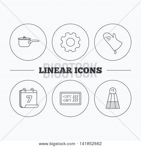 Saucepan, potholder and salt icons. Heat-resistant linear sign. Flat cogwheel and calendar symbols. Linear icons in circle buttons. Vector