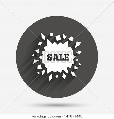 Sale icon. Cracked hole symbol. Circle flat button with shadow. Vector