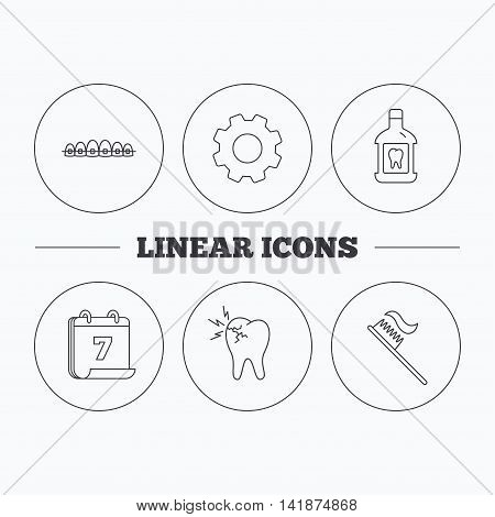 Toothache, dental braces and mouthwash icons. Toothbrush linear sign. Flat cogwheel and calendar symbols. Linear icons in circle buttons. Vector