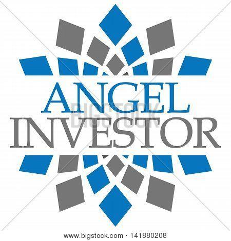Angel investor text alphabets written over blue grey background.