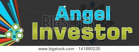 Angel investor text alphabets written over dark colorful background.