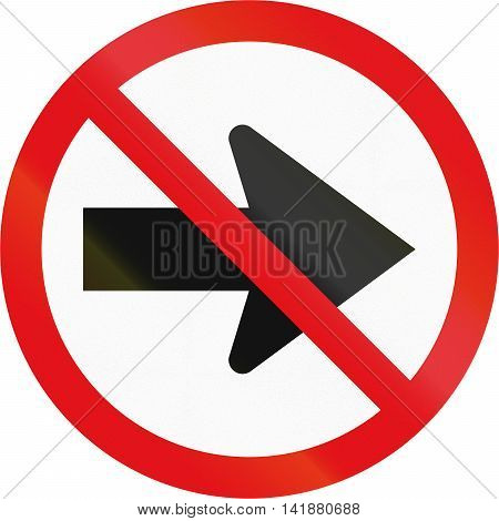 Road Sign Used In The African Country Of Botswana - Right Turn Prohibited