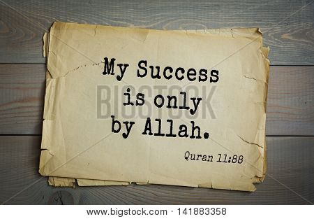 Islamic Quran Quotes.My Success is only by Allah.