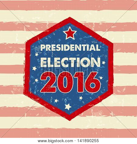 USA presidential election 2016 in hexagon frame with stars drawn banner