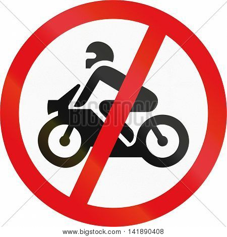Road Sign Used In The African Country Of Botswana - Motorcycles Prohibited