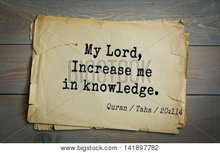 Islamic Quran Quotes.My Lord, Increase me in knowledge.