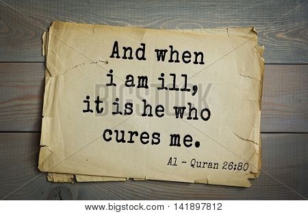 Islamic Quran Quotes.And when i am ill, it is he who cures me.
