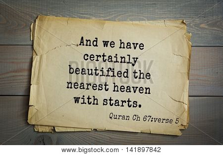 Islamic Quran Quotes.And we have certainly beautified the nearest heaven with starts .