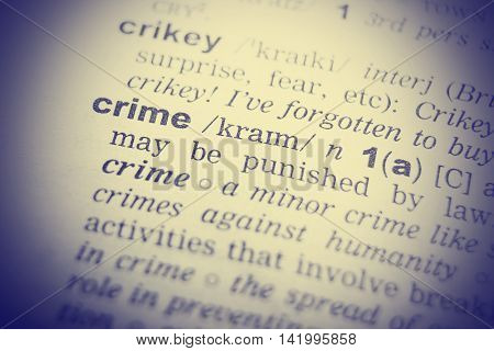 Dictionary definition of the word Crime in English. Vignetting effect