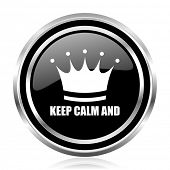 Keep calm and black silver metallic chrome border glossy round web icon poster
